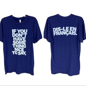 American Apparel Funny Saying Graphic T-shirt